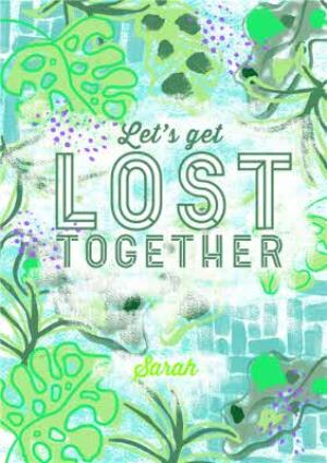 Greeting Cards - Bright Green Let's Get Lost Together Personalised Greetings Card - Image 1