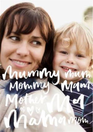 Greeting Cards - Brush Script Mum, Mama, Mother Photo Card - Image 1