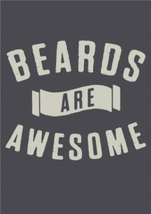 Greeting Cards - Beards Are Awesome Personalised Greetings Card - Image 1