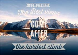 Greeting Cards - The Best Views Come After The Hardest Climb Mountain Card - Image 1
