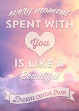 Greeting Cards - Every Moment Spent With You Personalised Happy Valentine's Day Card - Image 1