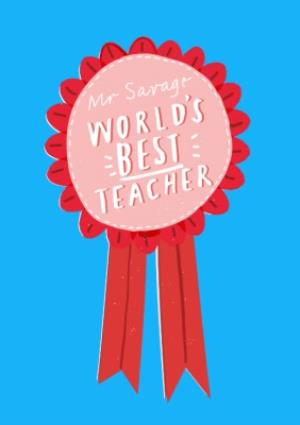 Greeting Cards - Award Badge Personalised Worlds Best Teacher Card - Image 1