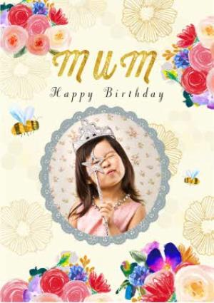 Greeting Cards - Bees And Flowers Personalised Photo Upload Birthday Card For Mum - Image 1