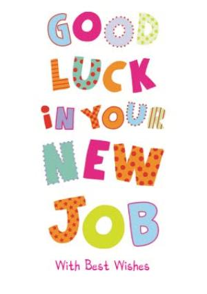Greeting Cards - Colourful Letters Good Luck In Your New Job Card - Image 1