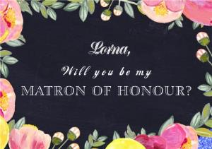 Greeting Cards - Bright Flowers Personalised Will You Be My Matron Of Honour Card - Image 1