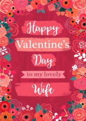 Greeting Cards - Bold and Beautiful Flowers To My Lovely Wife Valentine's Day Card - Image 1