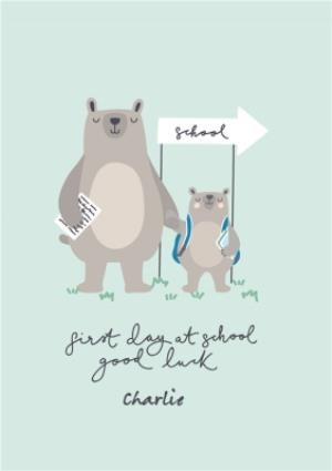 Greeting Cards - Bear Necessities First Day At School Personalised Text Card - Image 1