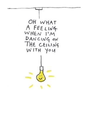 Greeting Cards - Birthday Card - Oh What A Feeling - Music - Lionel Ritchie - Light Bulb - Illustration - Image 1