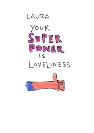 Greeting Cards - Birthday Card - Super Power - Loveliness - Illustration - Image 1