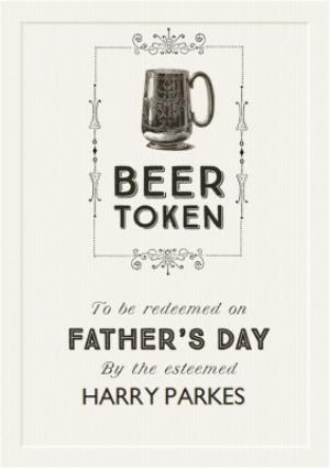Greeting Cards - Beer Token Happy Fathers Day Card - Image 1