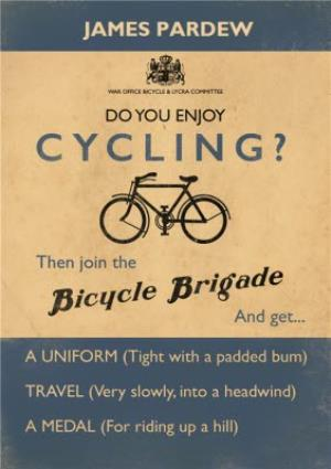 Greeting Cards - Do You Enjoy Cycling Then Join The Bicycle Brigade Personalised Birthday Card - Image 1