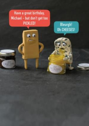 Greeting Cards - Dont Get Too Pickled Cheese Card - Image 1