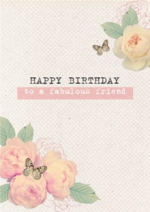 Greeting Cards - Roses And Butterflies Fabulous Friend Personalised Happy Birthday Card - Image 1