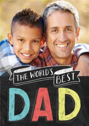 Greeting Cards - Colourful Chalk On Board World's Best Dad Fathers Day Photo Card - Image 1