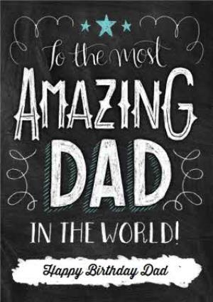 Greeting Cards - Chalkboard Style Amazing Dad Personalised Happy Birthday Card For Father - Image 1