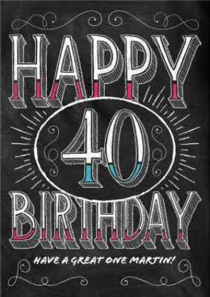 Greeting Cards - Classic Chalkboard Style Personalised Happy 40th Birthday Card - Image 1