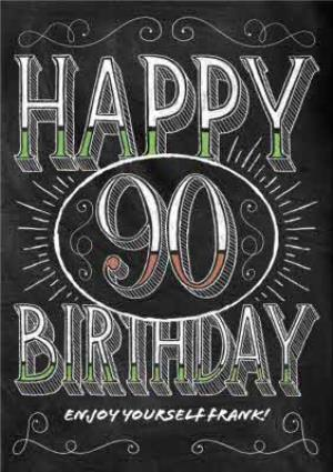 Greeting Cards - Chalkboard Letters Personalised Happy 90th Birthday Card - Image 1