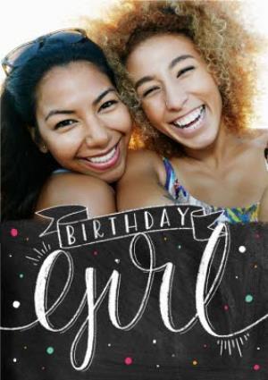 Greeting Cards - Chalkboard Style Bottom Border Personalised Photo Upload Birthday Girl Card - Image 1