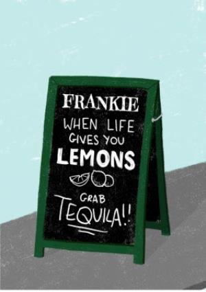 Greeting Cards - Chalk Talk Grab A Tequila Personalised Card - Image 1