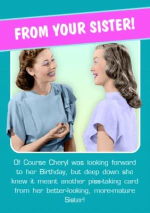 Greeting Cards - Another Piss-Taking Card Personalised Happy Birthday Card For Sister - Image 1