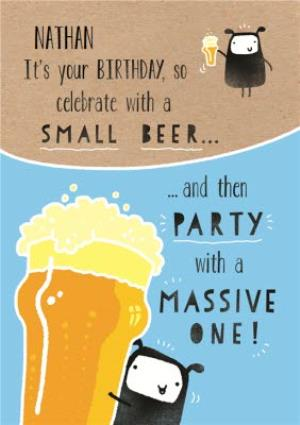 Greeting Cards - Celebrate With All The Beer Personalised Birthday Card - Image 1