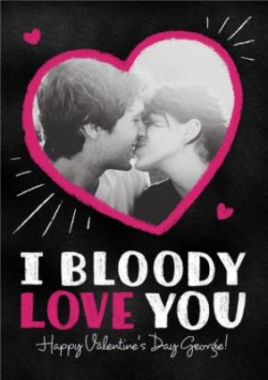 Greeting Cards - Bloody Love You Heart Shaped Photo Upload Card - Image 1