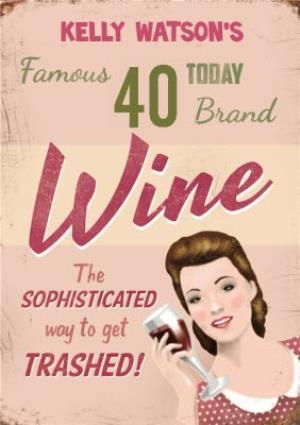 Vintage Sophisticated Wine Personalised Happy 40th Birthday Card