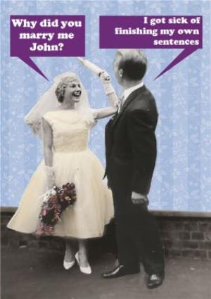 Greeting Cards - Why Did You Marry Me Funny Personalised Happy Anniversary Card - Image 1