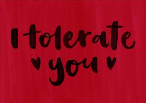 Greeting Cards - Brush Lettering I Tolerate You Card - Image 1