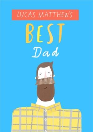 Greeting Cards - Best Dad Illustration Personalised Name Card - Image 1
