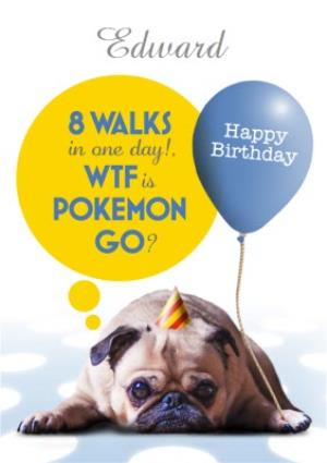Greeting Cards - 8 Walks In One Day Funny Personalised Happy Birthday Card - Image 1