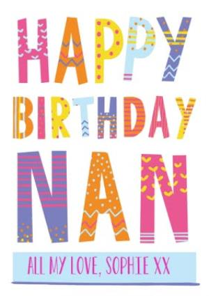 Greeting Cards - Bright Patterned Letters Happy Birthday Nan Card - Image 1