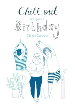 Greeting Cards - Birthday Card - Chill Out - Mindfulness - Yoga - Image 1