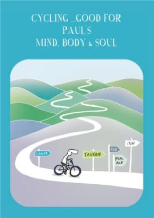 Greeting Cards - Cycling Good For Your Mind, Body And Soul Personalised Card - Image 1