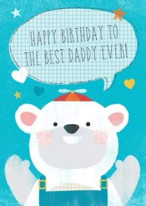 Greeting Cards - Cartoon Polar Bear Best Daddy Ever Personalised Happy Birthday Card For Dad - Image 1