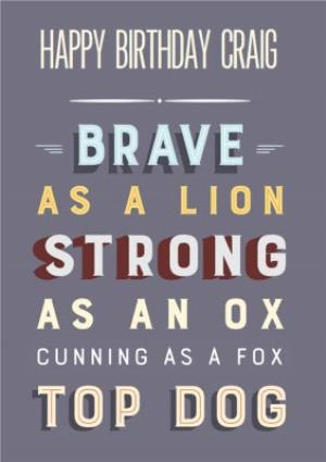 Greeting Cards - Brave As A Lion And Strong As An Ox Personalised Happy Birthday Card - Image 1