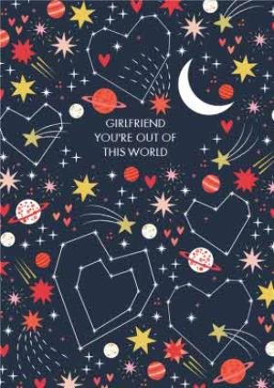 Greeting Cards - Colourful Cosmos You're Out Of This World Girlfriend Valentine's Card - Image 1