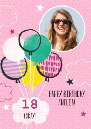 Greeting Cards - Pink Balloons Personalised Photo Upload Happy 18th Birthday Card - Image 1