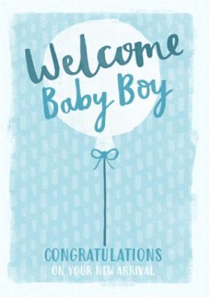 Greeting Cards - Welcome new baby boy card  - Image 1