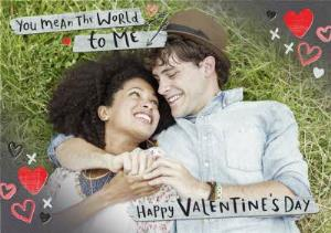 Greeting Cards - You Mean The World To Me Happy Valentine's Day Card - Image 1