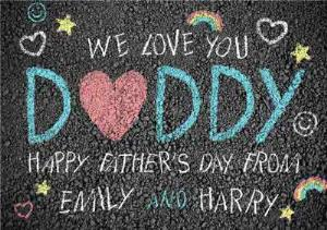 Greeting Cards - Chalk On The Street We Love You Daddy Happy Fathers Day Card - Image 1