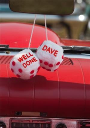 Greeting Cards - Car Dice Personalised Well Done Card - Image 1