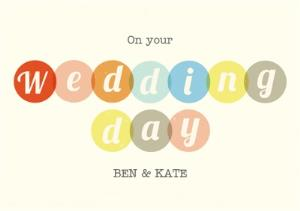 Greeting Cards - Colourful Personalised Wedding Day Card - Image 1