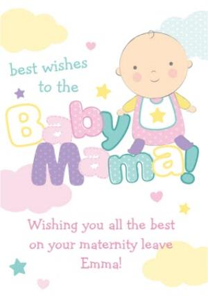 Greeting Cards - Best Wishes To The Baby Mama Personalised Maternity Leave Card - Image 1