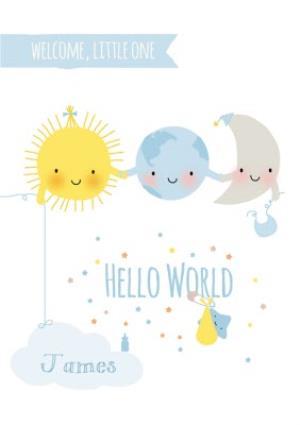 Greeting Cards - Cute Sun Earth And Moon Hello World Personalised New Baby Card - Image 1