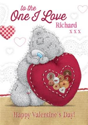 Greeting Cards - Tatty Teddy Buttone Heart To The One I Love Personalised Valentine's Day Card - Image 1