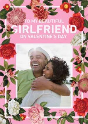 Greeting Cards - Bright Pink & Floral Border To My Girlfriend Valentine's Day Card - Image 1