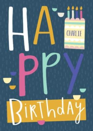 Greeting Cards - Big Colourful Letters Personalised Happy Birthday Card - Image 1