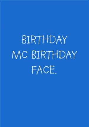 Greeting Cards - Birthday McBirthday Face Card - Image 1