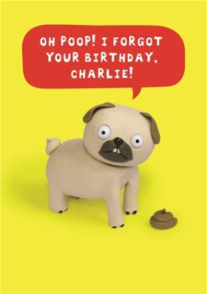 Greeting Cards - Funny Oh Poop! Personalised Belated Birthday Card - Image 1